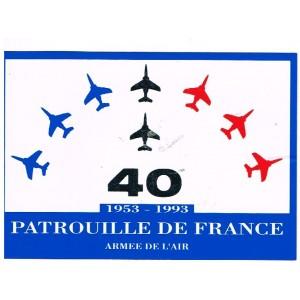 ADHESIF 40 ANS DE LA PATROUILLE DE FRANCE 1953 - 1993