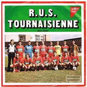 DISQUE 45 TOURS R.U.S. TOURNAISIENNE et R.R.C. TOURNAI