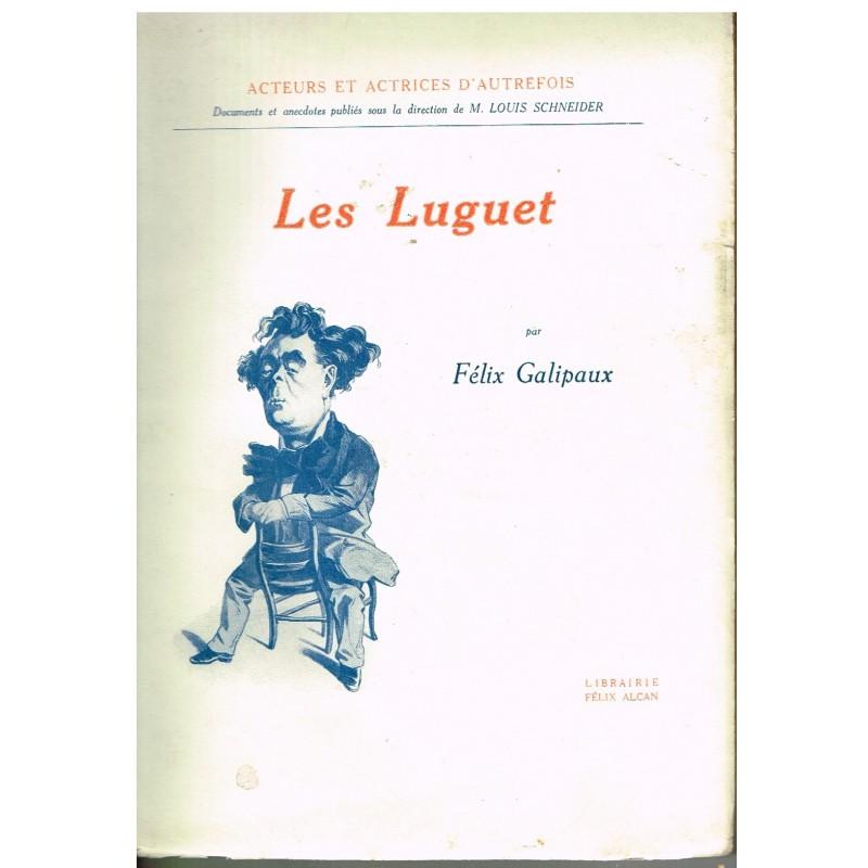 LIVRE : LES LUGUET PAR PHILIPPE GALIPAUX