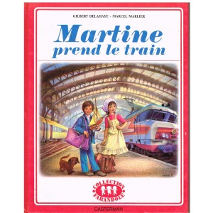 LIVRE : MARTINE PREND LE TRAIN