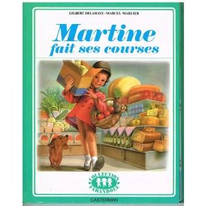 LIVRE : MARTINE FAIT SES COURSES