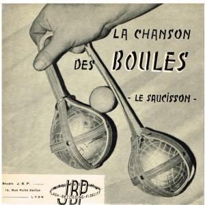 DISQUE 45 TOURS  SP BIEM LA CHANSON DES BOULES - LE SAUCISSON