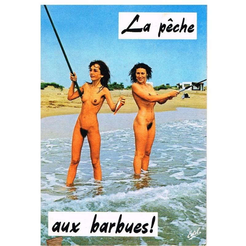 CARTE POSTALE HUMOUR SEXY  LA PECHE AUX BARBUES !