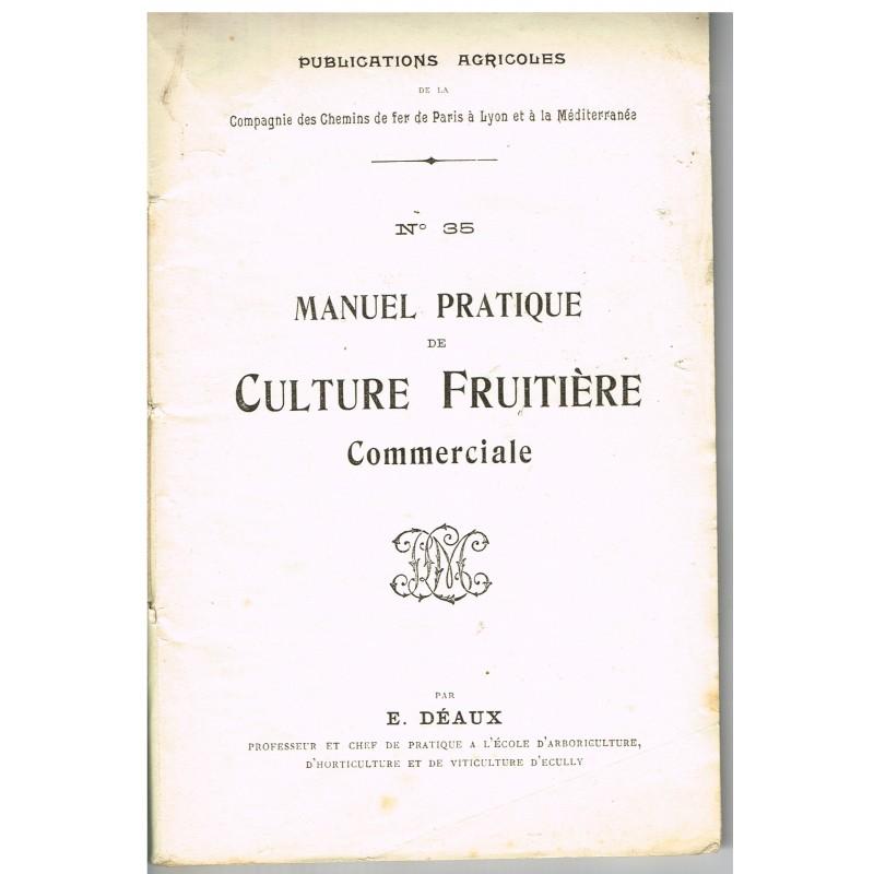 MANUEL PRATIQUE DE CULTURE FRUITIERE COMMERCIALE N° 35
