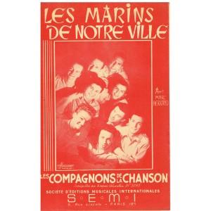 PARTITION DES COMPAGNONS DE LA CHANSON - LES MARINS DE NOTRE VILLE