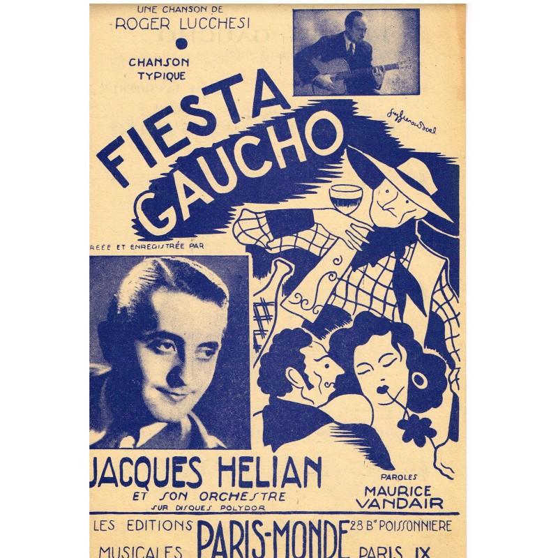 PARTITION DE JACQUES HELIAN ET SON ORCHESTRE - FIESTA GAUCHO