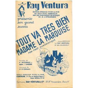 3 PARTITIONS DE RAY VENTURA - TOUT VA TRES BIEN MADAME LA MARQUISE