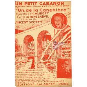 PARTITION DE ALIBERT - UN PETIT CABANON DE L'OPERETTE UN DE LA CANEBIERE
