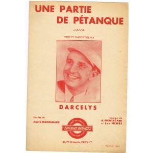PARTITION DE DARCELYS - UNE PARTIE DE PETANQUE