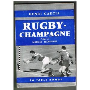 LIVRE DE RUGBY : RUGBY CHAMPAGNE par Henri GARCIA