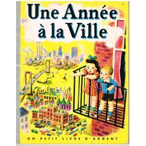 LIVRE - UNE ANNEE A LA VILLE - L. S. MITCHELL