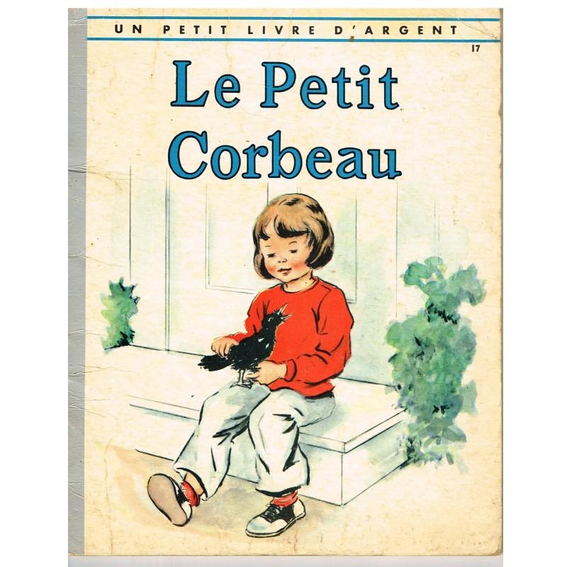 LIVRE - LE PETIT CORBEAU - E. OSSWALD et M. REED
