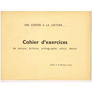 CAHIER D'EXERCICES N° 2 -  DES CONTES A LA LECTURE
