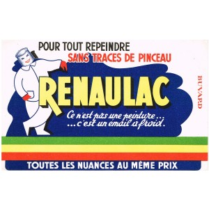 BUVARD RENAULAC - POUR TOUT REPEINDRE SANS TRACE DE PINCEAU