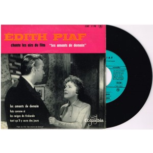"DISQUE 45 TOURS BIEM 17 cm LP EDITH PIAF CHANTE LES AIRS DU FILM ""LES AMANTS DE DEMAIN"""