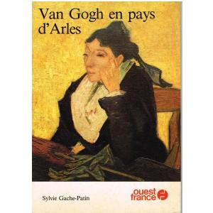 LIVRE : VAN GOGH EN PAYS D'ARLES
