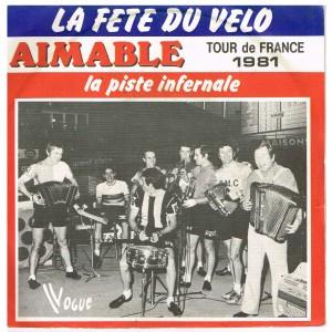 DISQUE 45 TOURS 17 cm TOUR DE FRANCE 1981 - AIMABLE