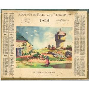 CALENDRIER ALMANACH DES POSTES ET DES TELEGRAPHES 1933 - LE MOULIN DU DIABLE