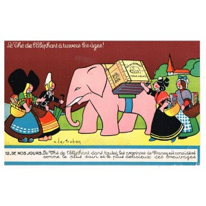 CARTE POSTALE PUBLICITAIRE - LE THE DE L'ELEPHANT A TRAVERS LES AGES ! N° 12