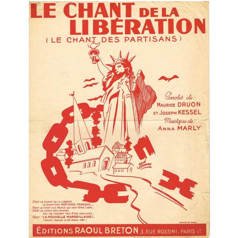 PARTITION - LE CHANT DE LA LIBERATION (LE CHANT DES PARTISANS)