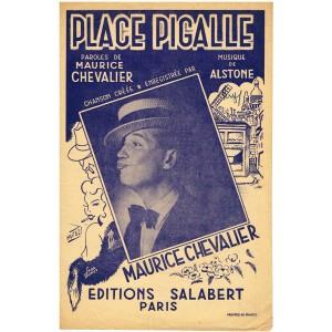 PARTITION DE MAURICE CHEVALIER - PLACE PIGALLE