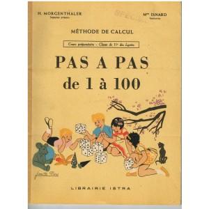 LIVRE METHODE DE CALCUL - PAS A PAS DE 1 A 100