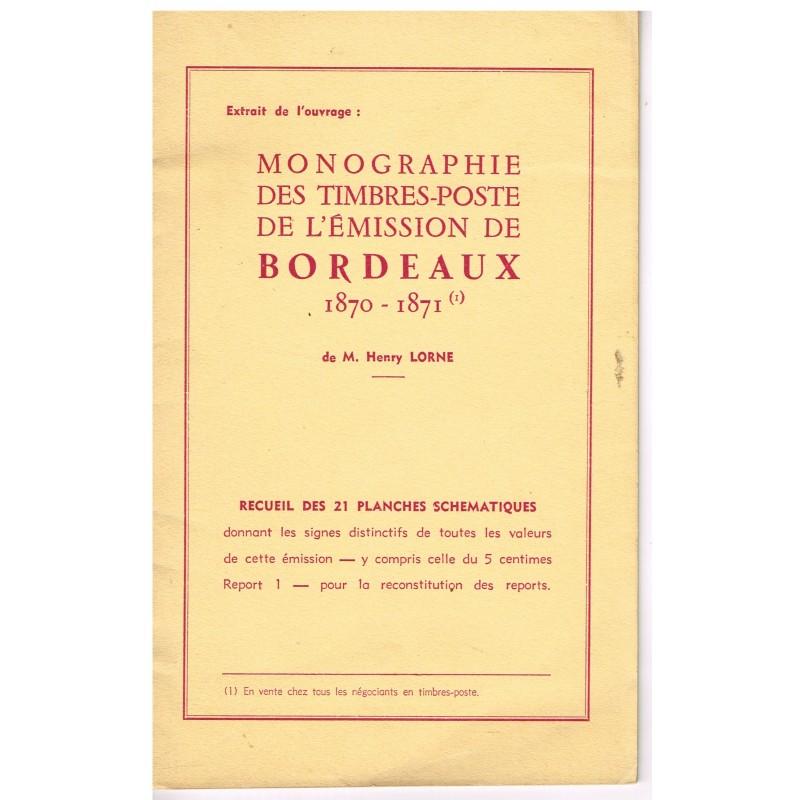 LIVRE : MONOGRAPHIE DES TIMBRES-POSTE DE L'EMISSION DE BORDEAUX 1870-1871