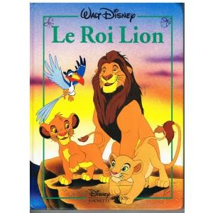 LIVRE - LE ROI LION - WALT DISNEY - HACHETTE