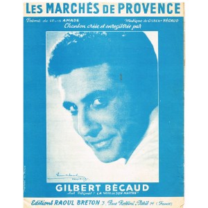 PARTITION DE GILBERT BECAUD - LES MARCHES DE PROVENCE