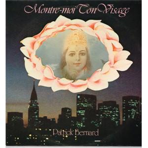 DISQUE 33 TOURS PATRICK BERNARD - MONTRE-MOI TON VISAGE