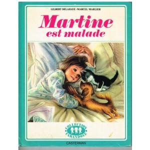 LIVRE : MARTINE EST MALADE
