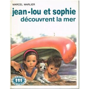 LIVRE : JEAN-LOU ET SOPHIE DECOUVRENT LA MER