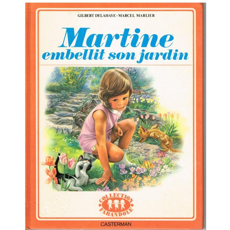 LIVRE : MARTINE EMBELLIT SON JARDIN - BORDURE ROUGE