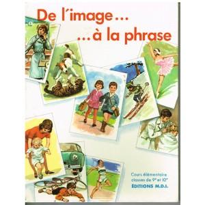 LIVRE DE L'IMAGE A LA PHRASE  - J. BOSC