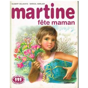 LIVRE : MARTINE FETE MAMAN