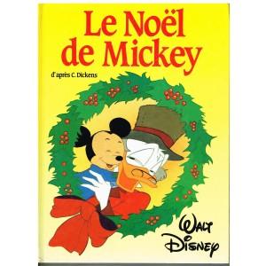 LIVRE - LE NOËL DE MICKEY - WALT DISNEY - D'après Charles  DICKENS