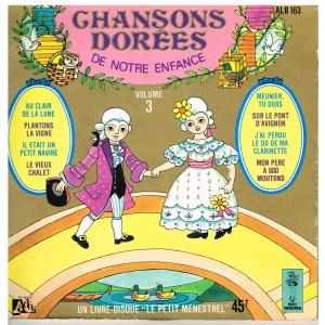 LIVRE-DISQUE 45 TOURS CHANSONS DOREES DE NOTRE ENFANCE - VOLUME 3