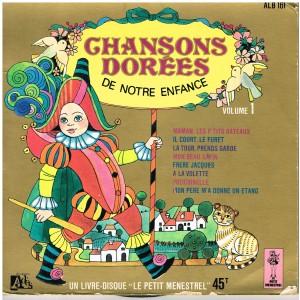 LIVRE-DISQUE 45 TOURS CHANSONS DOREES DE NOTRE ENFANCE - VOLUME 1
