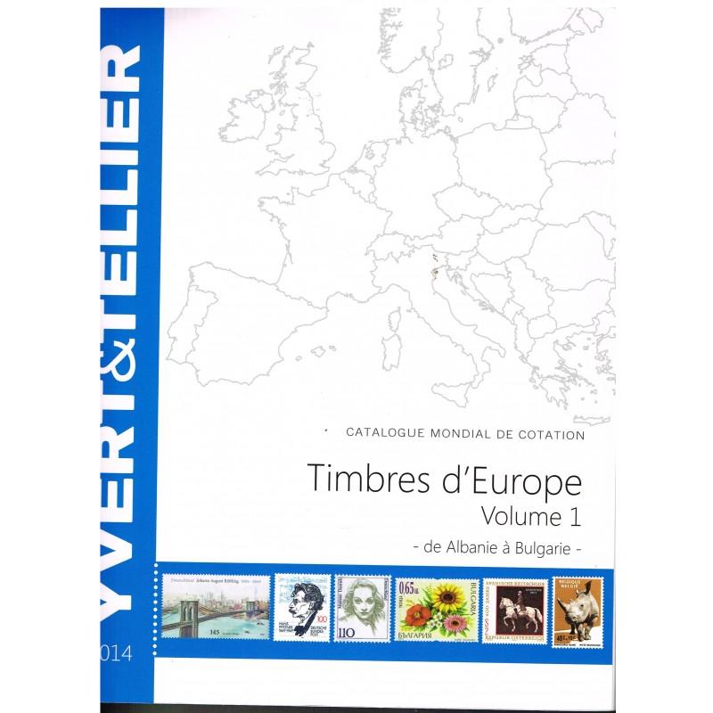 CATALOGUE DE COTATION  DES TIMBRES D'EUROPE VOLUME 1 2014 YVERT ET TELLIER