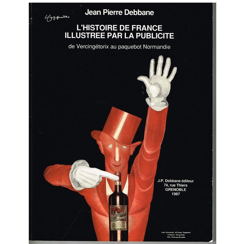LIVRE : L'HISTOIRE DE FRANCE ILLUSTREE PAR LA PUBLICITE