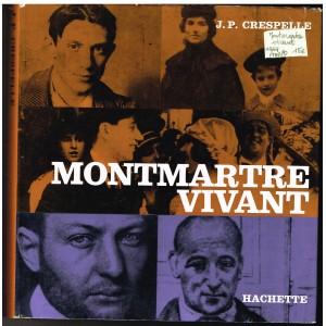 LIVRE : MONTMARTRE VIVANT par J. P.CRESPELLE