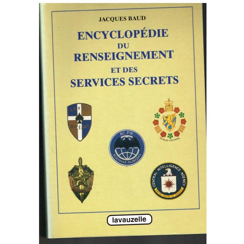 LIVRE - ENCYCLOPEDIE DU RENSEIGNEMENT ET DES SERVICES SECRETS