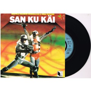 DISQUE 45 TOURS SAN KU KAI - NOUVELLE CHANSON ORIGINALE