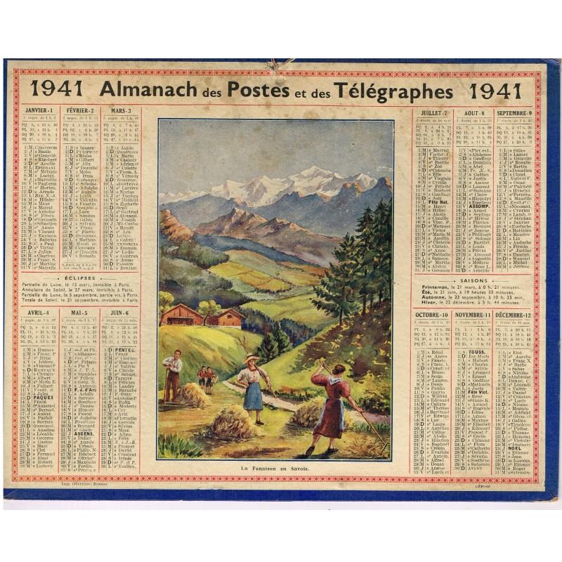 CALENDRIER ALMANACH DES POSTES ET TELEGRAPHES 1941 - LA FENAISON EN SAVOIE