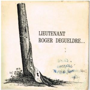 DISQUE 45 TOURS BIEM - LIEUTENANT ROGER DEGUELDRE