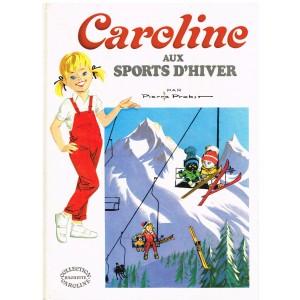 LIVRE : CAROLINE AUX SPORTS D'HIVER - PIERRE PROBST
