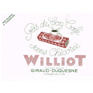 BUVARD CHICOREE WILLIOT - PAS DE BON CAFE SANS CHICOREE WILLIOT