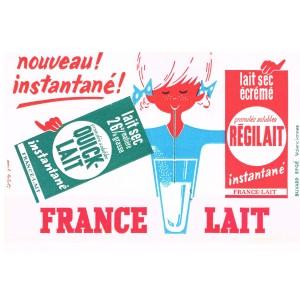 BUVARD FRANCE-LAIT - NOUVEAU ! INSTANTANE ! QUICK-LAIT - REGILAIT