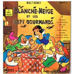 LIVRE-DISQUE 45 TOURS 17 cm  - BLANCHE NEIGE ET LES SEPT GOURMANDS - WALT DISNEY