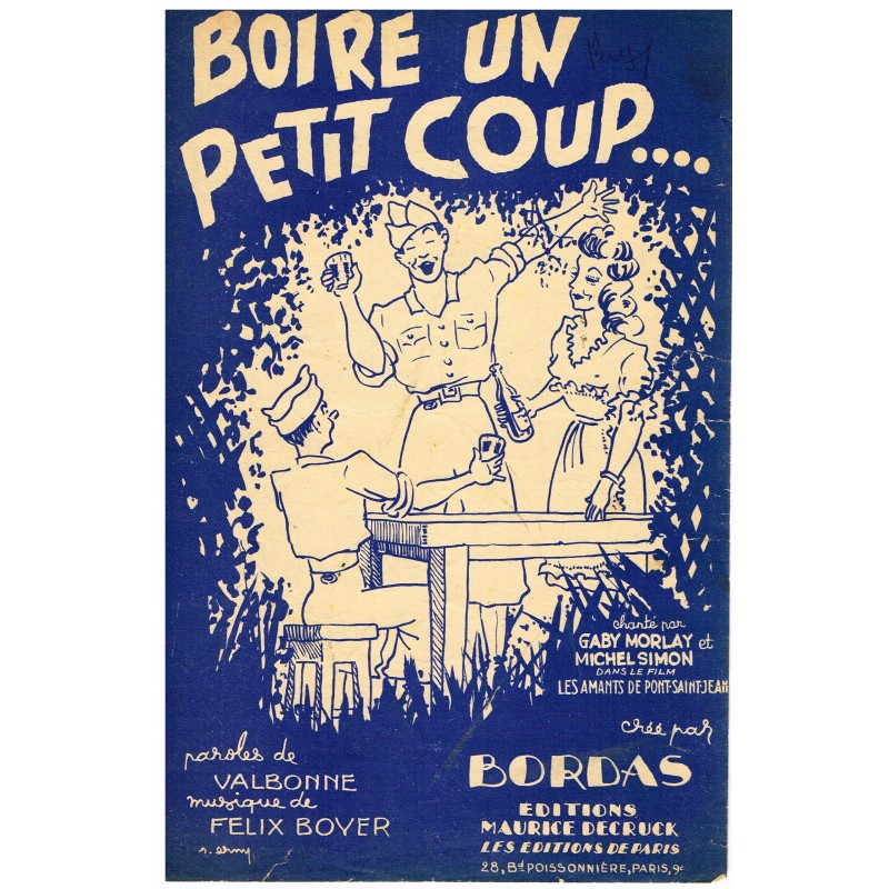 PARTITION BOIRE UN PETIT COUP... DANS LE FILM LES AMANTS DE PONT-SAINT-JEAN